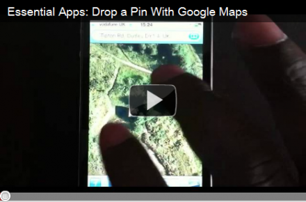 Essential Apps: Drop a Pin With Google Maps