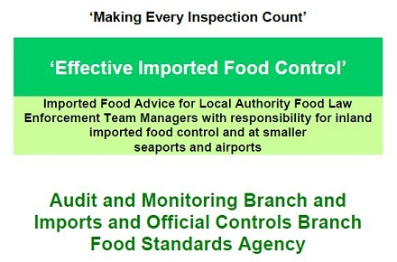Food Safety: FSA publish guidance on Effective Imported Food Control