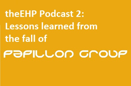 theEHP Podcast 2: Lessons learned from the fall of Papillon