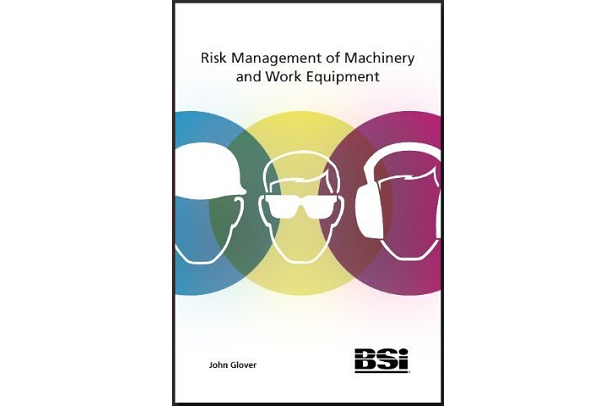 Risk Management of Machinery and Work Equipment