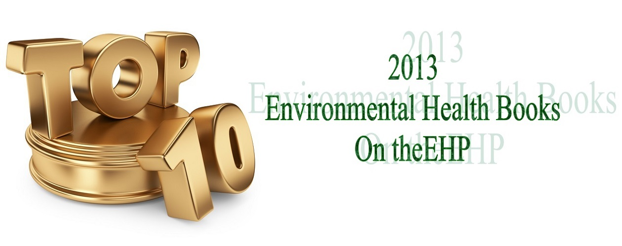 theEHP's Top 10 Environmental Health Books 2013