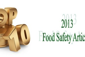 Top 10 Food Safety Articles 2013