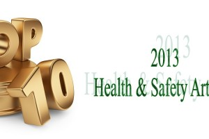 Top 10 Health & Safety Article 2013