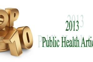 Top 10 Public Health Articles 2013